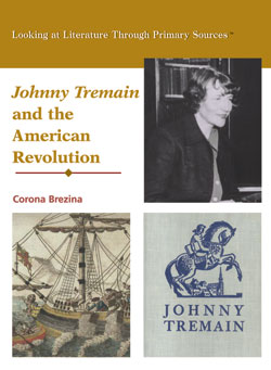 Johnny tremain and the american revolution rosen publishing fandeluxe Choice Image