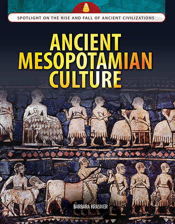 the arise of civilizations in mesopotamia Important civilizations the rise and fall of different civilizations is a major theme in global history summarize civilizations egypt (nile) mesopotamia.